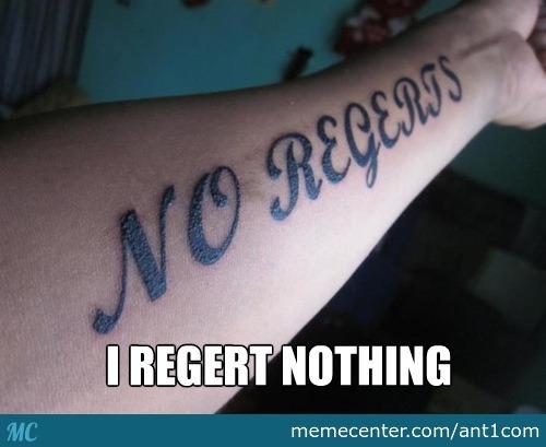 i-regert-nothing.jpg